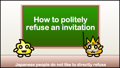 refuse invitation japanese grammar extending an invitation punipunijapan,How To Say No To An Invitation Politely