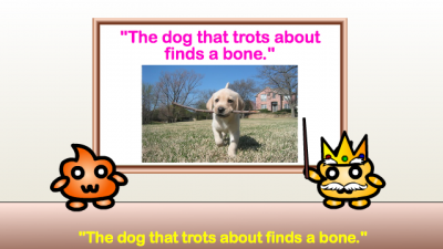 the dog that trots about finds a bone